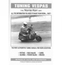 Tuning Vespas The Norrie Kerr Way Book By Norrie Kerr